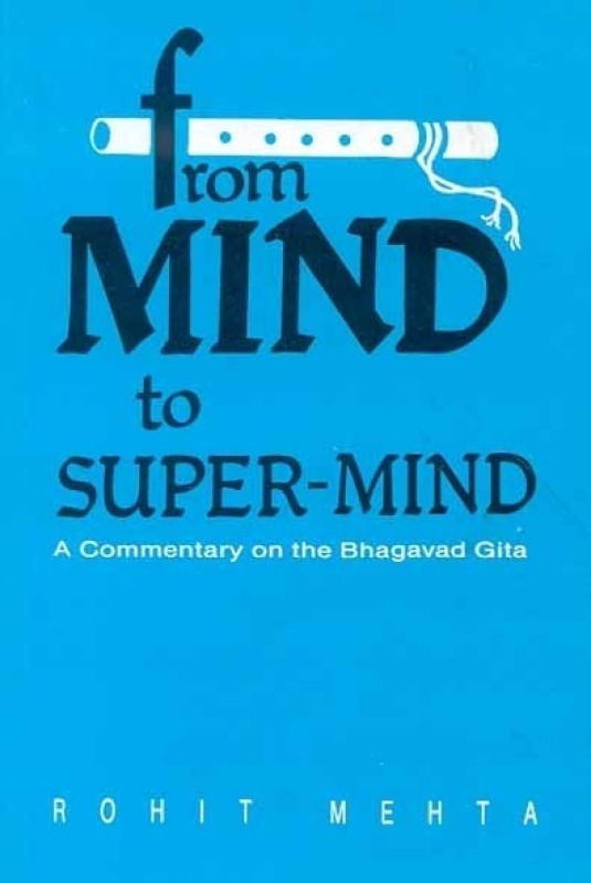 FROM MIND TO SUPER MIND PB New edition Edition(English, Hardcover, Mehta R)