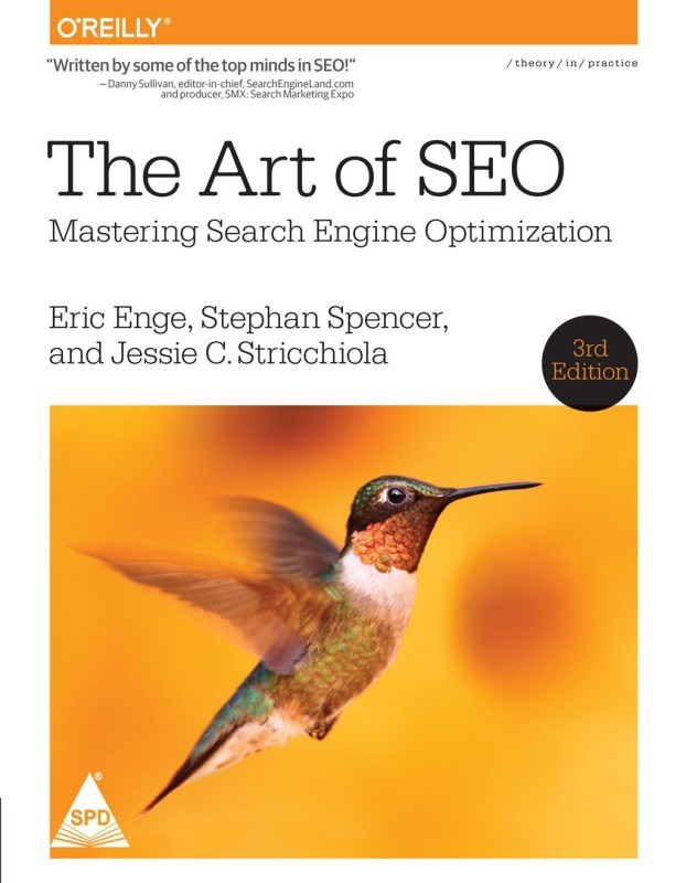 The Art of SEO, 3rd Edition - Mastering Search Engine Optimization(English, Paperback, Eric Enge,)