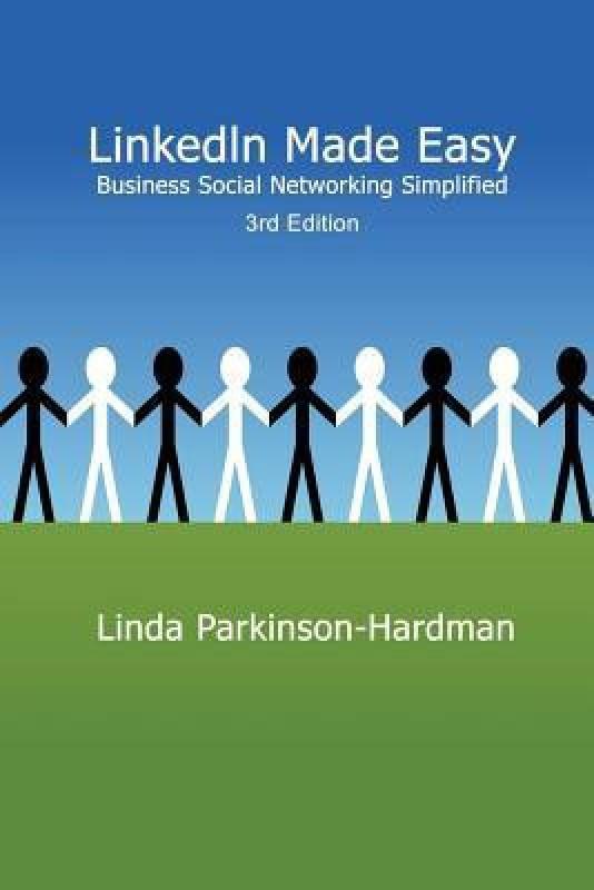 Linkedin Made Easy(English, Paperback, Parkinson-Hardman)