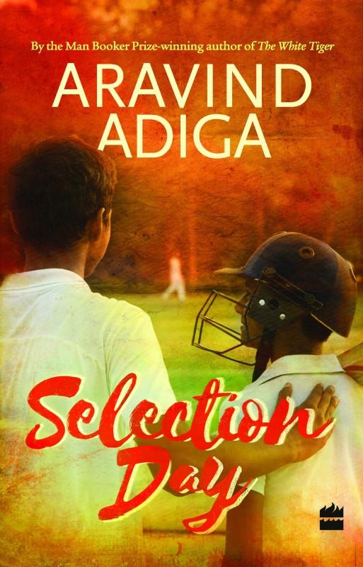 SELECTION DAY(English, Hardcover, Adiga, Aravind)