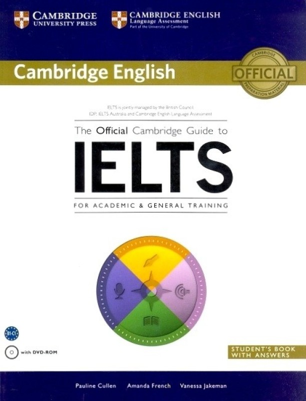 Official Cambridge Guide to IELTS : Student's Book with Answers with DVD-ROM(Paperback, P Cullen)