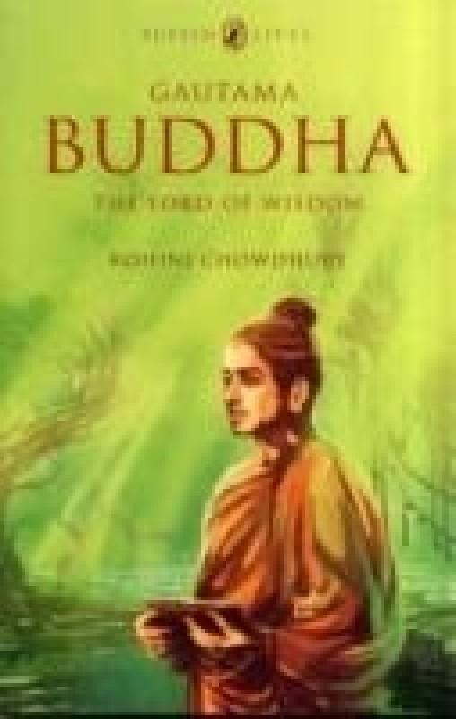 Puffin Lives: Gautama Buddha(English, Paperback, Rohini Chowdhury)
