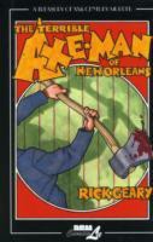 Treasury of Xxth Century Murder: The Terrible Axe-man of New...