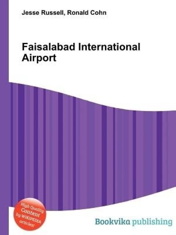 Faisalabad International Airport(English, Paperback, unknown)