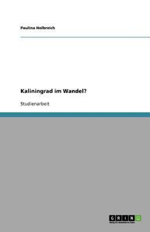 Kaliningrad im Wandel?(German, Paperback, Holbreich Paulina)
