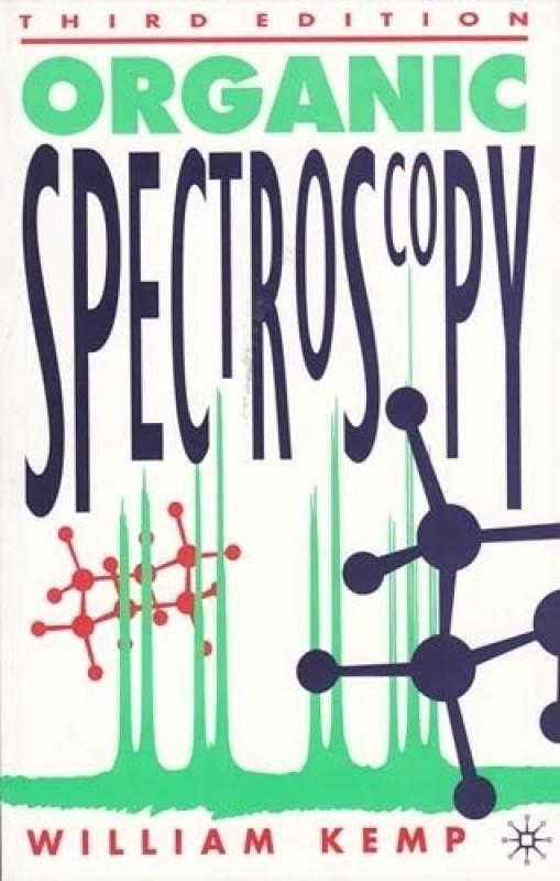 ORGANIC SPECTROSCOPY 3rd Edition(English, Paperback, Kemp)
