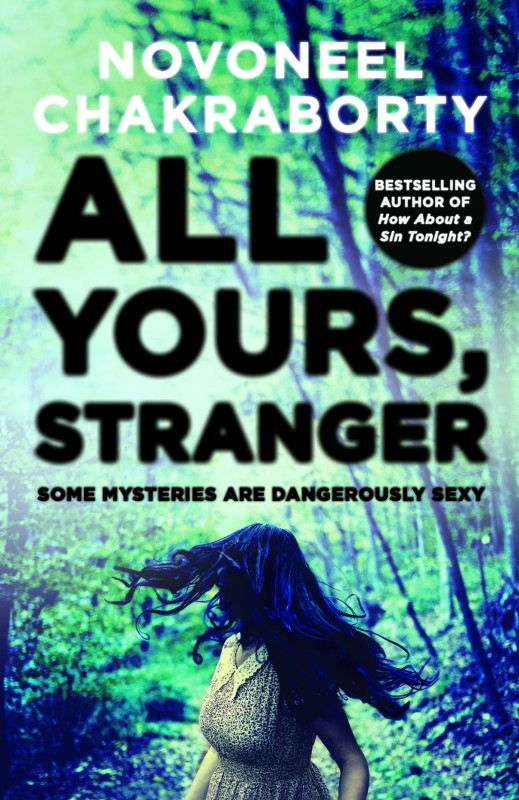 All Yours, Stranger-Bpb(English, Paperback, Novoneel Chakraborty)