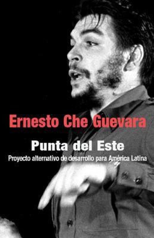 Punta Del Este(English, Paperback, Guevara Ernesto 'Che')