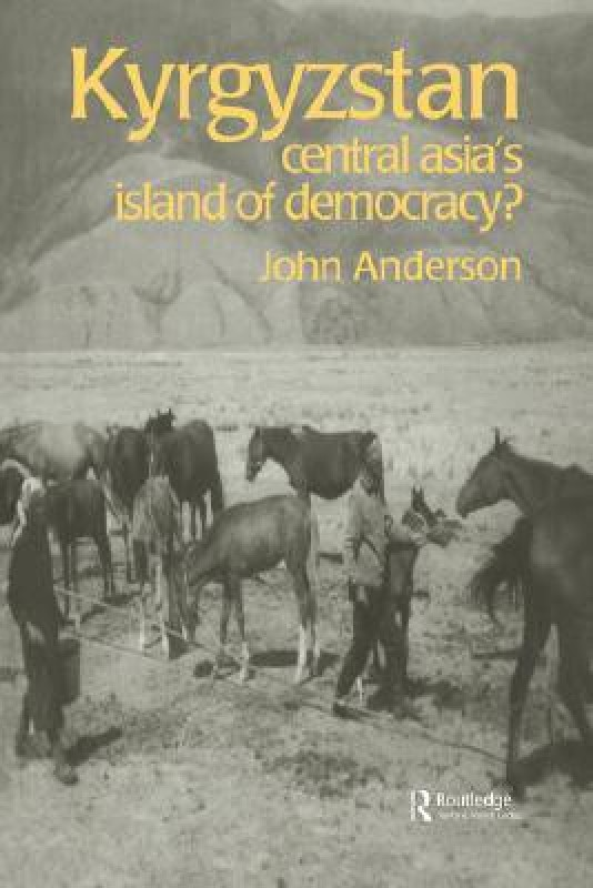 Kyrgyzstan(English, Paperback, Anderson John)