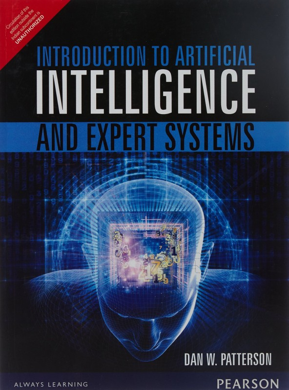 Introduction to Artificial Intelligence and Expert Systems 1st Edition(English, Paperback, Dan W. Patterson)