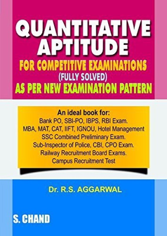 Quantitative Aptitude For Competitive Examinations(English, Paperback, R. S. Aggarwal)