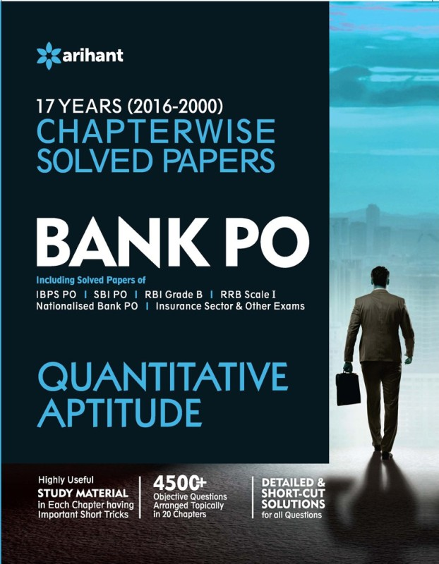 Bank PO Quantitative Aptitude : 17 Years (2000 - 2016) Chapterwise Solved Papers(English, Paperback, Arihant Experts)
