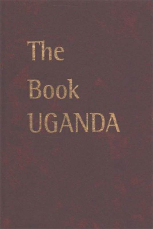 The Book Uganda(Hardcover, Englisgh, The Republic of Uganda)