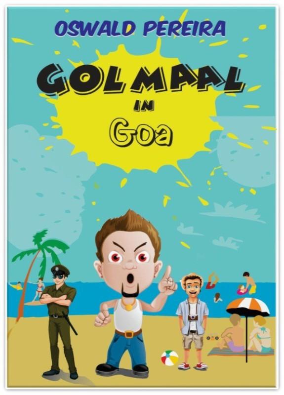 Golmaal In Goa - Golmaal In Goa(English, Paperback, Oswald Pereira)