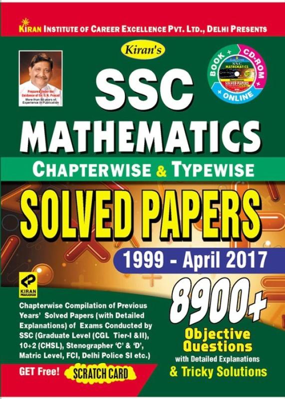 Ssc Mathematics Chapterwise & Typewise Solved Papers 1999 - April 2017 – English Get Free Cd & Scratch Card(Paperback, Kiran Prakashan)