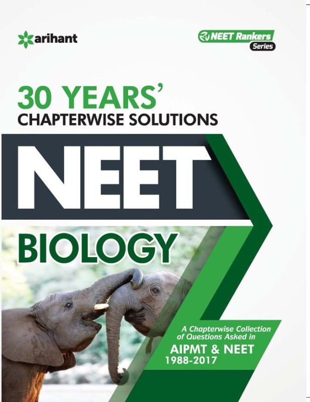 NEET - Biology : 30 Years' Chapterwise Solutions First Edition(English, Paperback, Arihant Experts)