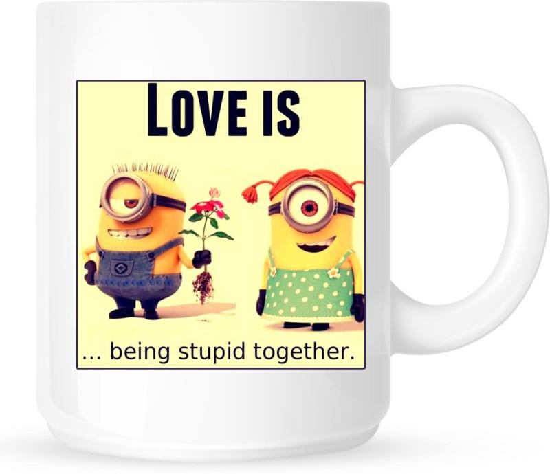 Chanakya Stupid Minion Love White Coffee Ceramic Mug(350 ml)