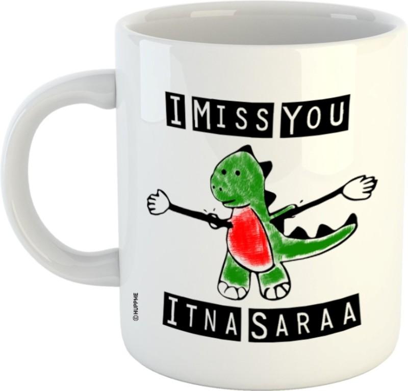 Chanakya Miss You Itna Sara White Coffee Ceramic Mug(350 ml)