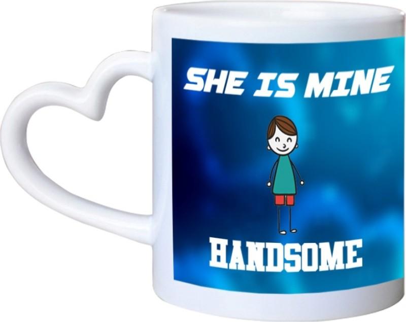 Chanakya He Is Mine She Is Mine Heart Handle White Coffee Ceramic Mug(350 ml)