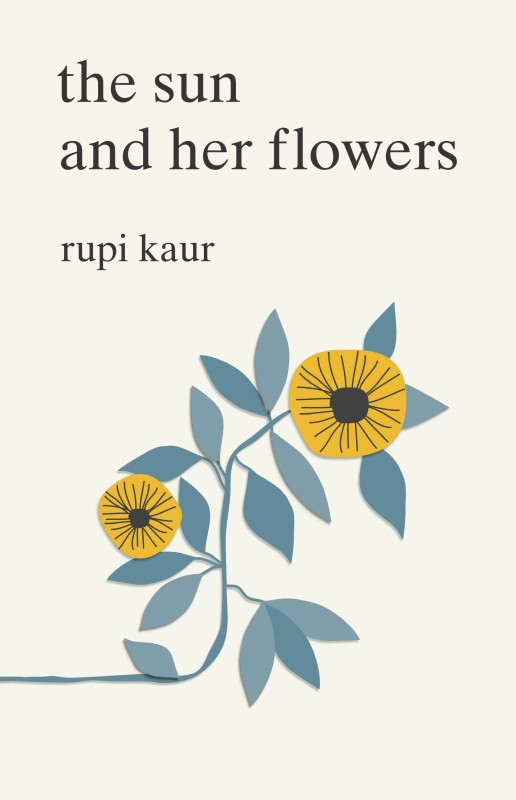 The Sun and Her Flowers(English, Paperback, Rupi Kaur)