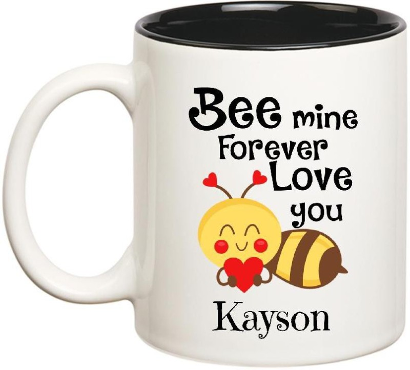 Huppme Love You Kayson Bee mine Forever Inner Black Ceramic Mug(350 ml)