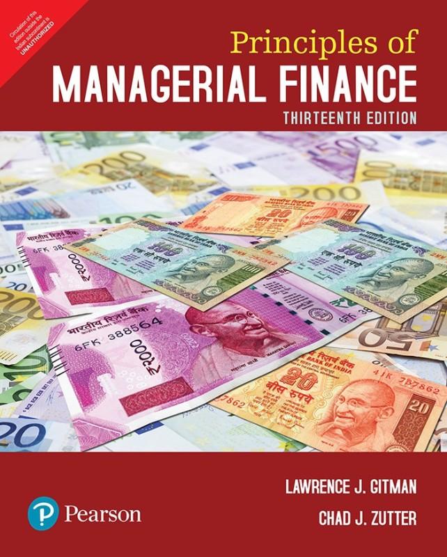 Principles of Managerial Finance Thirteenth Edition(English, Paperback, Chad J. Zutter, Lawrence J. Gitman)