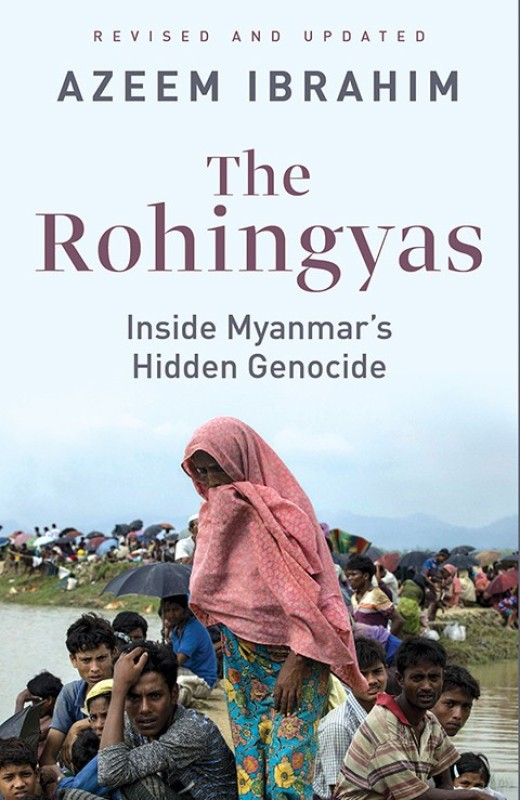 The Rohingyas - Inside Myanmar's Hidden Genocide(English, Paperback, Azeem Ibrahim)