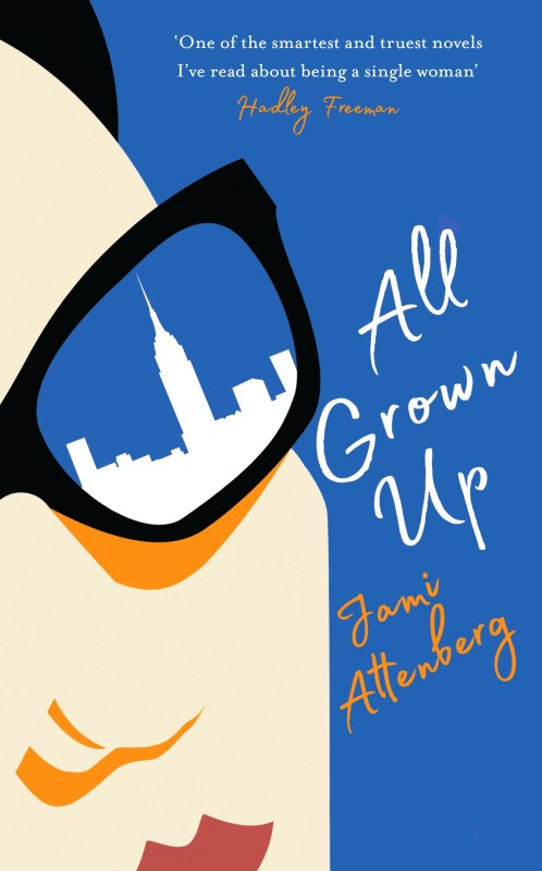 All Grown Up(English, Hardcover, Jami Attenberg)