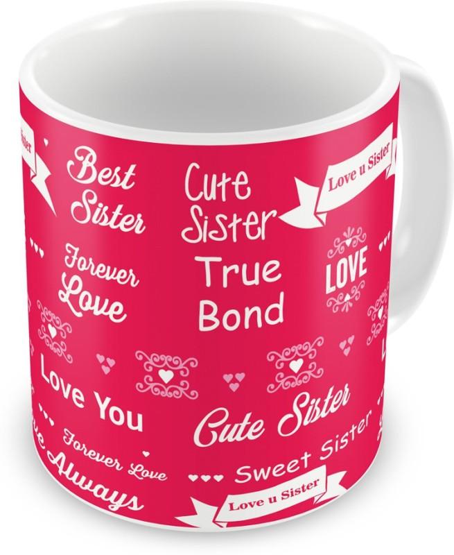 Indigifts Return Gift for Raksha Bandhan Rakhi Gifts for Sister on Bhaidooj Birthday Anniversary (IDSRAF16187) Ceramic Mug(330 ml)