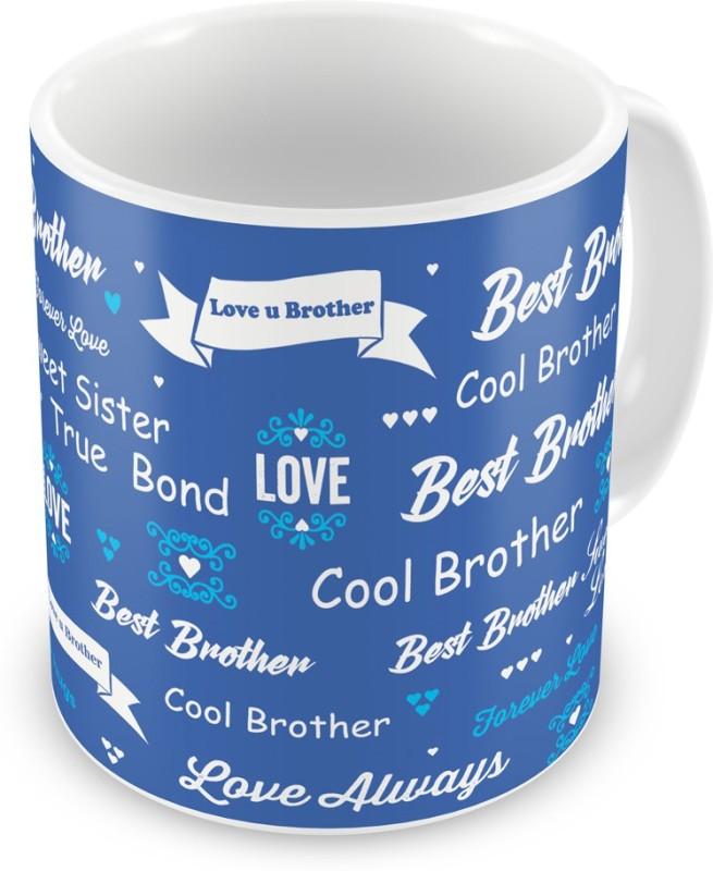Indigifts Gift for Raksha Bandhan Rakhi Gifts for Brother on Bhaidooj Birthday Anniversary (IDSRAF16188) Ceramic Mug(330 ml)