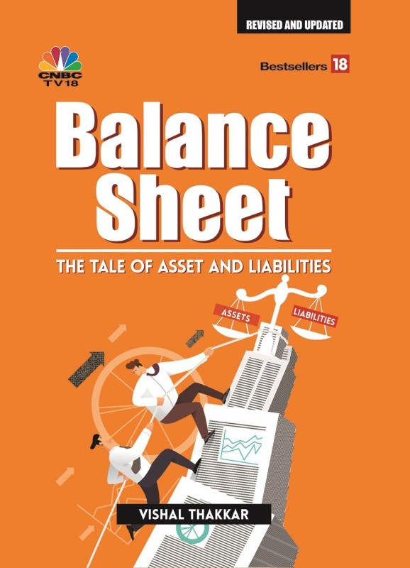 Balance Sheet:- The Tale of Asset and Liabilities (Revised and Updated)(ENGLISH, Hardcover, Vishal Thakkar)