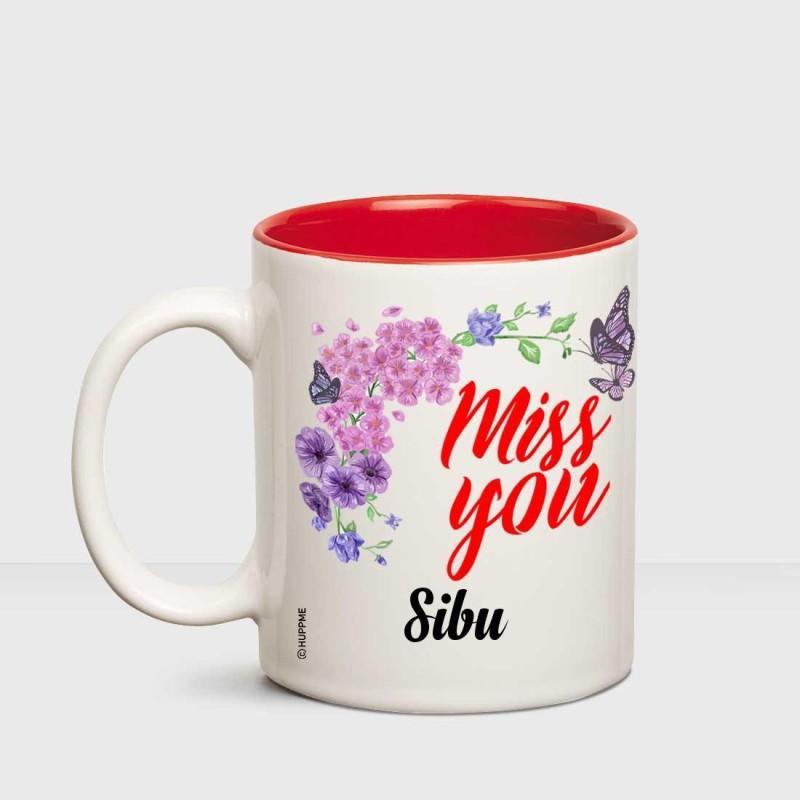 Huppme I Miss You Sibu Inner red mug Ceramic Mug(350 ml)