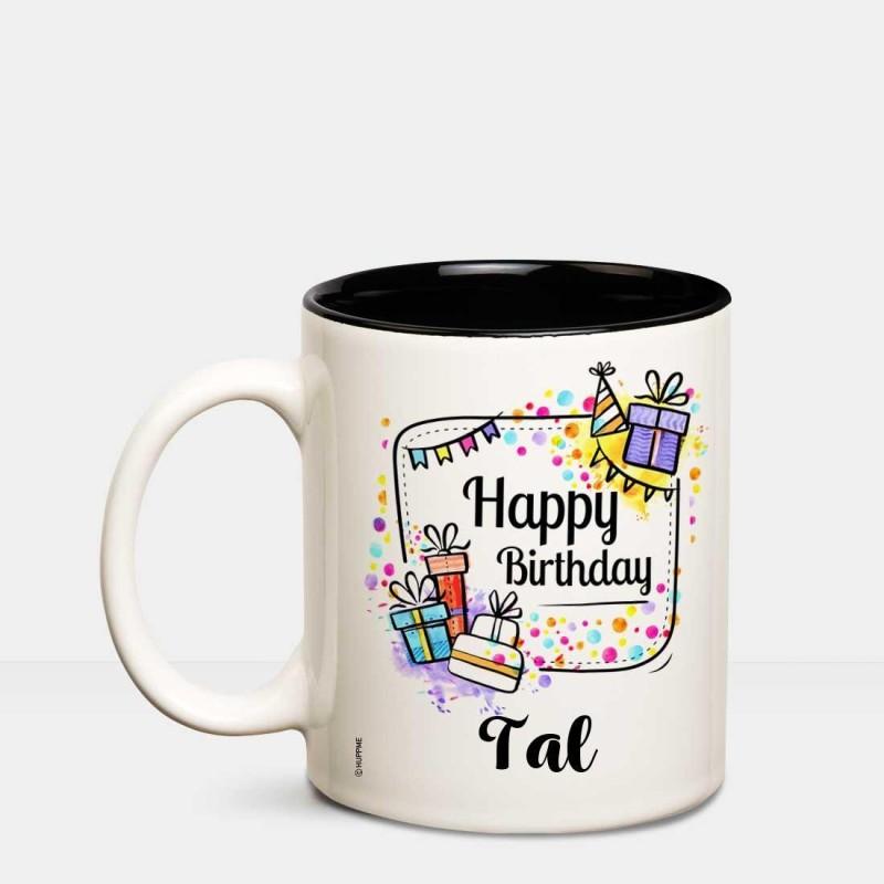 Huppme Happy Birthday Tal Inner Black coffee name mug Ceramic Mug(350 ml)