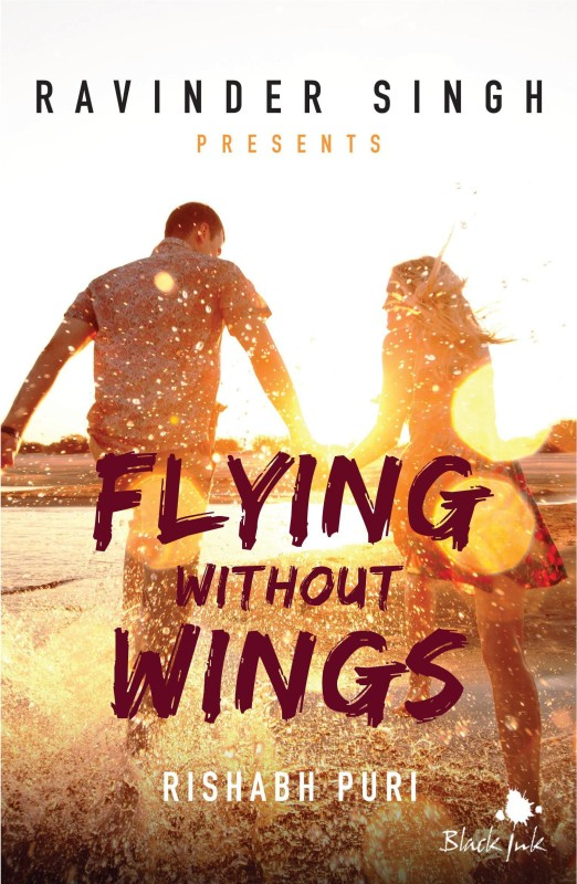 Flying Without Wings(English, Paperback, Rishabh Puri)