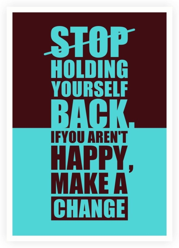 ASD Happy Make A Change Gym Quotes Wall Poster 13*19 inches Matte Finish Paper Print(19 inch X 13 inch, Rolled)