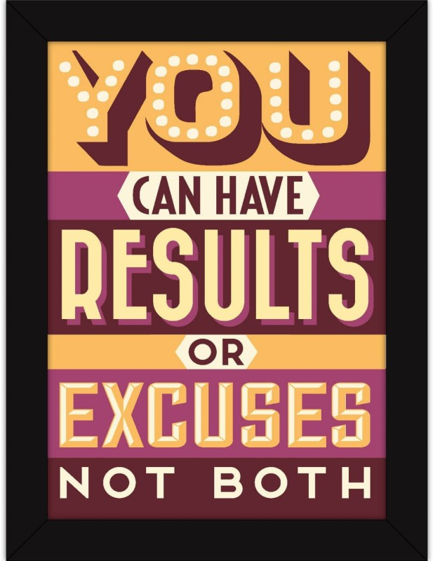 ASD Gym Workout Quote - Results Or Excuses Wall Poster 13*19 inches Matte Finish Paper Print(19 inch X 13 inch, Rolled)