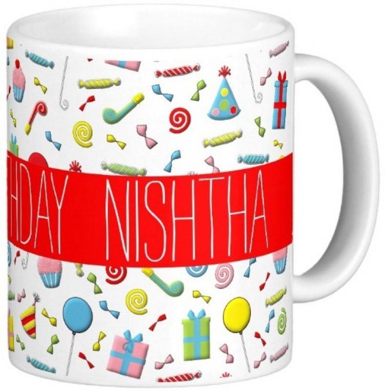 GNS Happy Birthday NISHTHA Ceramic Mug(325 ml)