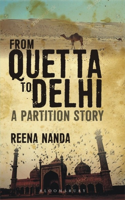 From Quetta to Delhi: A Partition Story(English, Paperback, Nanda Reena)