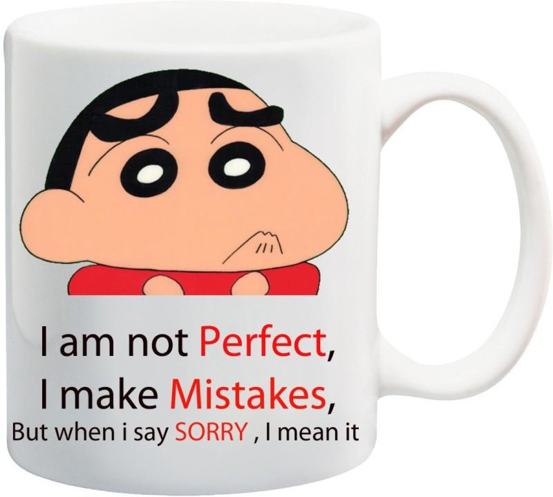 Stylotrendz Shinchan Sorry Quotes I am not perfect I make