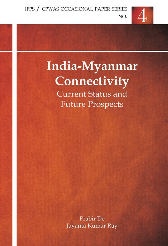 India Myanmar Connectivity Current Status And Future Prospects(English, Paperback, De)