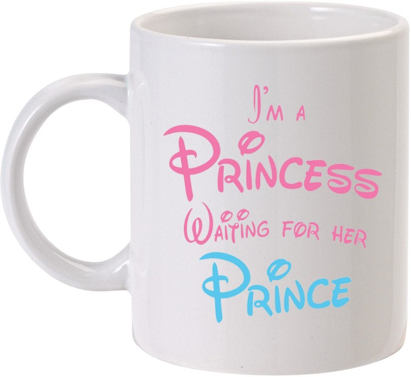 MUGkin Princess waiting For Prince Ceramic Mug(325 ml)
