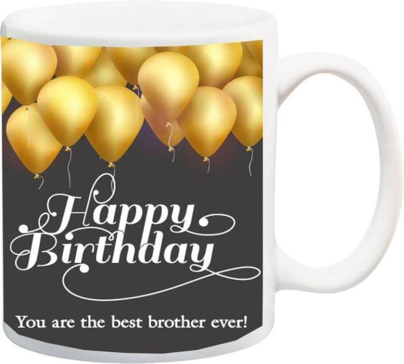 MUGkin Happy birthday bro 2 Ceramic Mug(325 ml)