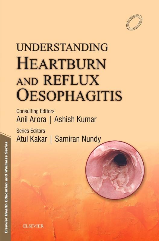 Understanding Heartburn and Reflux Oesophagitis(English, Paperback, M.Chir Nundy Samiran)