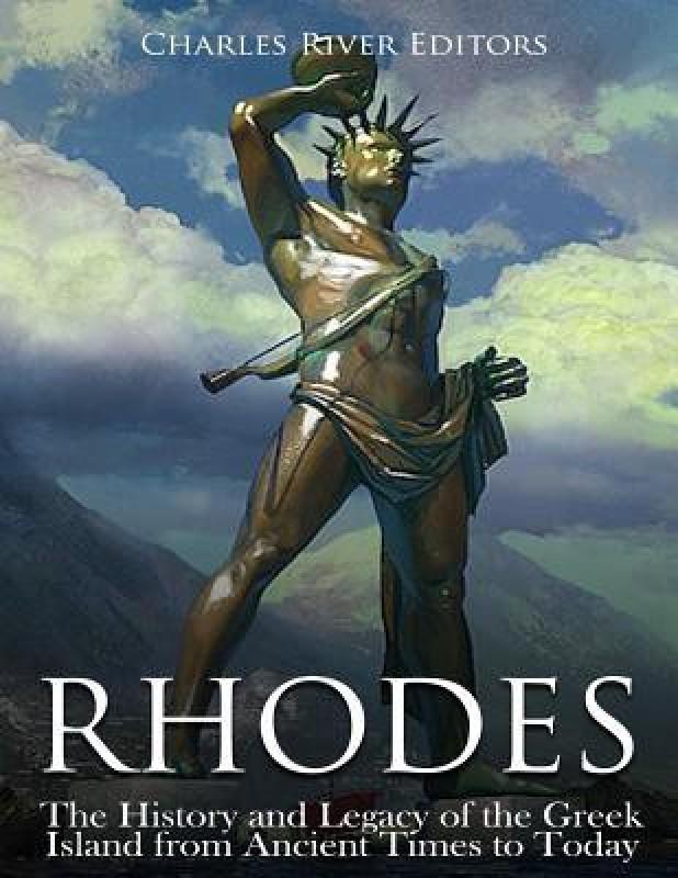 Rhodes(English, Paperback, Charles River Editors)