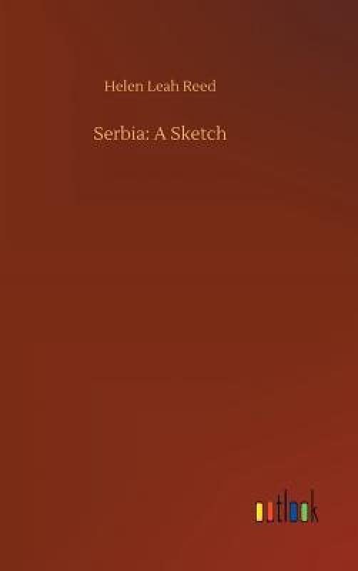 Serbia(English, Hardcover, Reed Helen Leah)