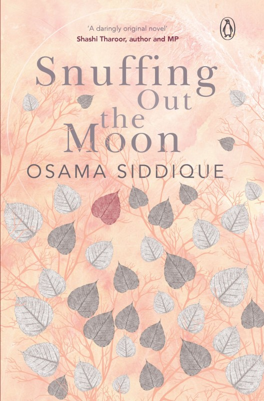 Snuffing Out the Moon(English, Paperback, Osama Siddique)