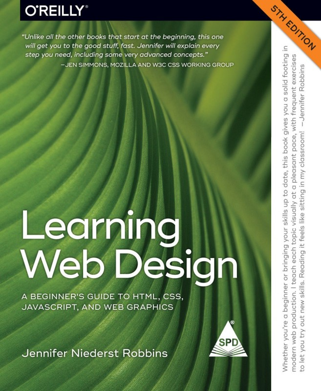 Learning Web Design: A Beginner's Guide to HTML, CSS, JavaScript, and Web Graphics, Fifth Edition (Greyscale Edition)(English, Paperback, Jennifer Robbins)