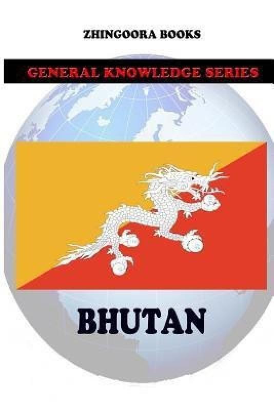 Bhutan(English, Paperback, Books Zhingoora)