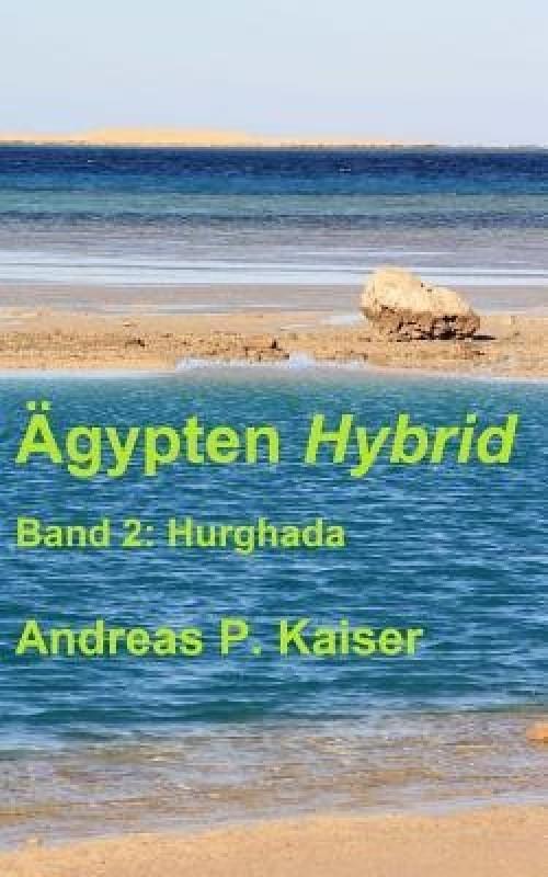 Hurghada(German, Paperback, Kaiser Andreas P)