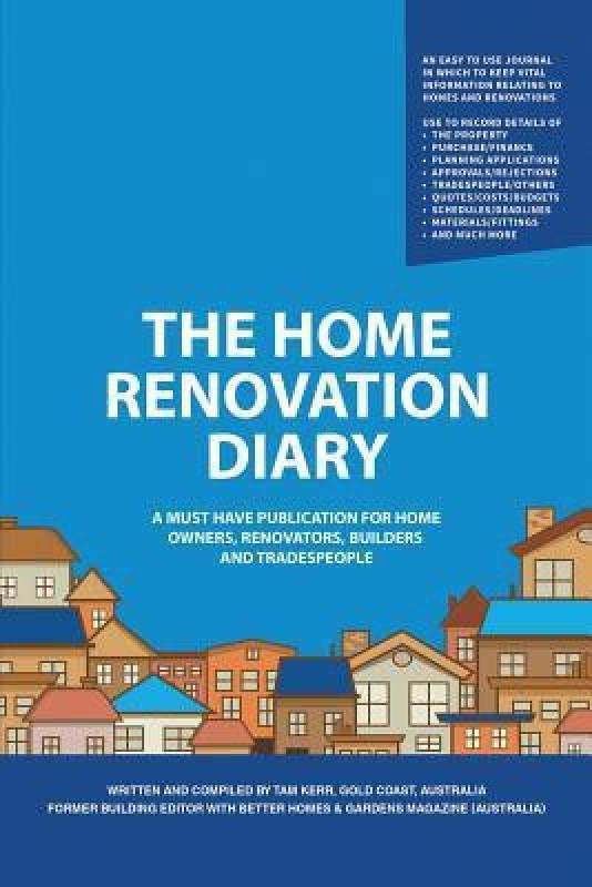 The Home Renovation Diary(English, Paperback, Kerr Tam)